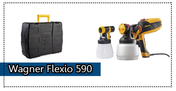 Wagner Flexio 590 Paint Sprayer Review: User Manual, Pros, Cons & Verdict