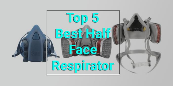 Best Half Face Respirator
